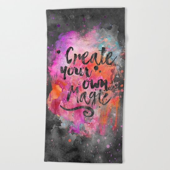 Create Magic handlettering colorful watercolor art Beach Towel