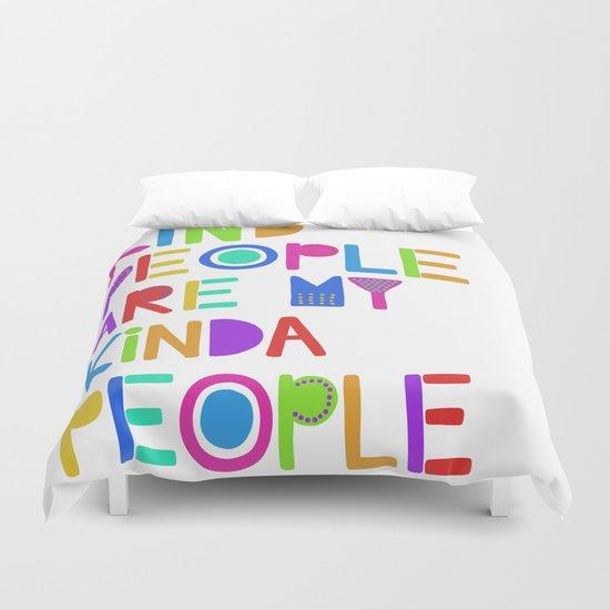 Kind People are My Kinda People by fiberandgloss