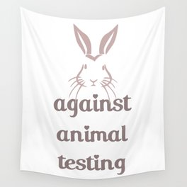 Against Animal Testing - Bunny Wall Tapestry