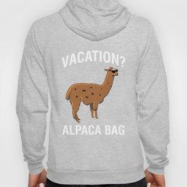 Vacation Alpaca Bag Funny Llama Hoody