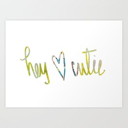 Hey Cutie! Fabric art Art Print