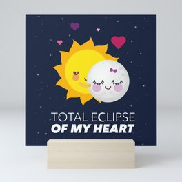 Total eclipse of my heart Mini Art Print