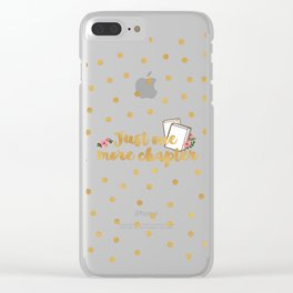 Just One More Chapter Clear iPhone Case