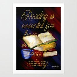 Reading is essential Art Print