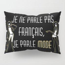 Je ne parle pas français Pillow Sham