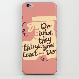 Motivation Girly Quote iPhone Skin