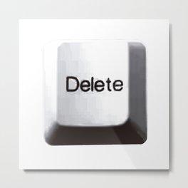 Delete Metal Print