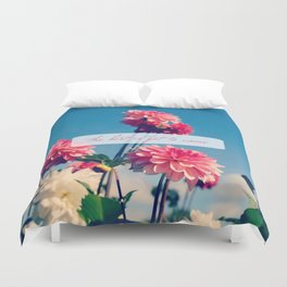 The Best is Yet to Come Duvet Cover