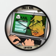 Emails. None. (Liam Neeson) Wall Clock