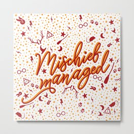 Mischief Managed v2 Metal Print