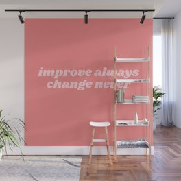 improve always Wall Mural