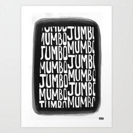 Mumbo Jumbo Art Print
