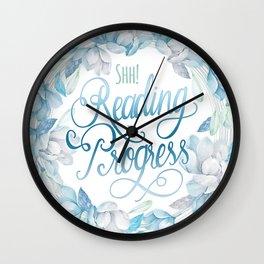 READING IN PROGRESS Wall Clock
