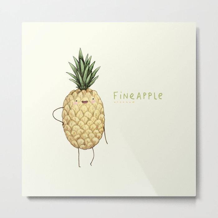 Fineapple Metal Print