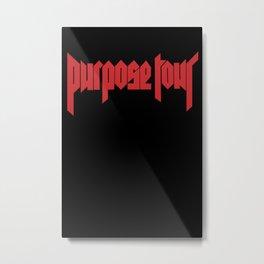 PURPOSE Metal Print