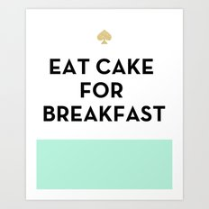 Eat Cake for Breakfast - Kate Spade Inspired Art Print