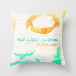Gautama Buddha quote Throw Pillow