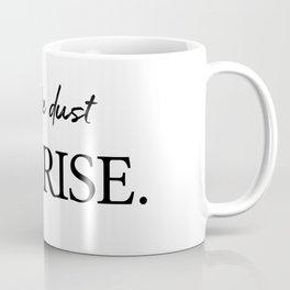 I'll rise #minimalism 2 Coffee Mug