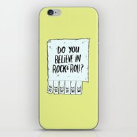 rock and roll iPhone & iPod Skins featuring Believe in Rock & Roll by Josh LaFayette