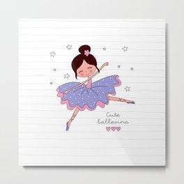 Cute Ballerina 2 Metal Print