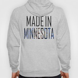 Made In Minnesota Hoody
