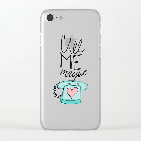 Call Me Maybe Clear iPhone Case