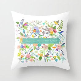 Jane Eyre - I Would Rather Be Happy Than Dignified Throw Pillow