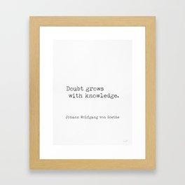 Johann Wolfgang von Goethe quote Framed Art Print