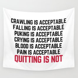 Crawling Is Acceptable Gym Quote Wall Tapestry