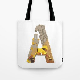 A as Archaeologist Tote Bag