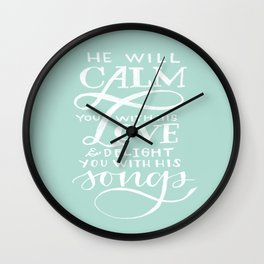 CALM you with LOVE Wall Clock
