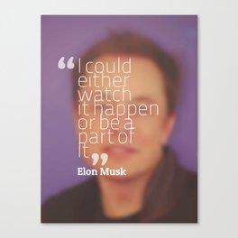 Inspirational Qoutes - To Mars - Elon Musk Canvas Print