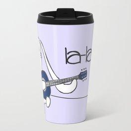La-la-la Travel Mug