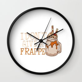 Funny I Don't Give a Frappe Cute Coffee Pun Wall Clock