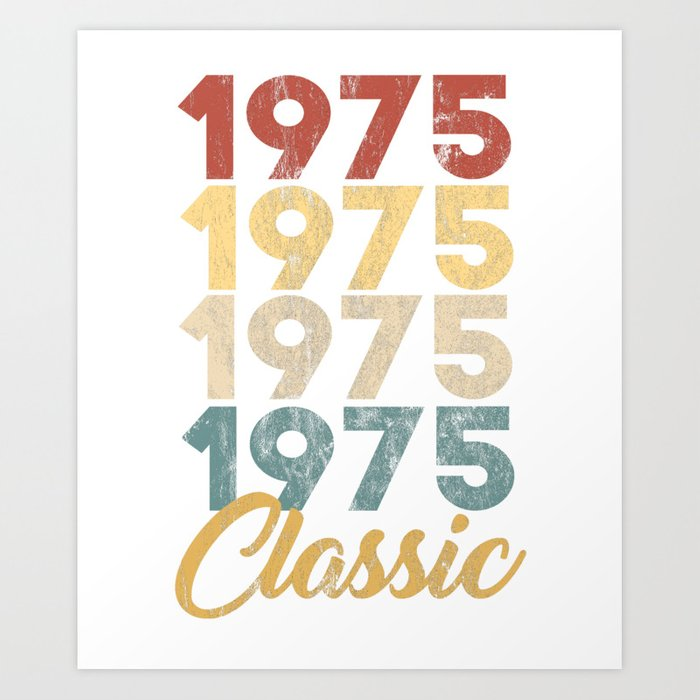 Vintage Retro Born In 1975 44th Birthday Gift Art Print By Tomgiant