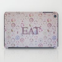 eat iPad Cases featuring Eat by Hello Twiggs