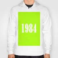 1984 Hoodies featuring 1984 by Wanker & Wanker