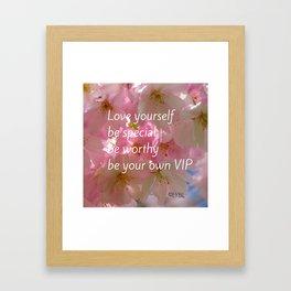 Love Yourself  VIP Framed Art Print