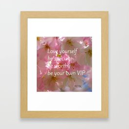 Love Yourself  VIP Framed Art Print