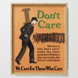 i dont care   we care for those who care. 1925  Affiche Serving Tray