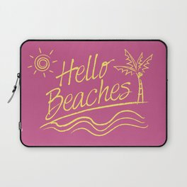 Hello Beaches Laptop Sleeve