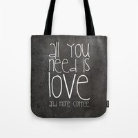 coffee Tote Bags featuring COFFEe by Monika Strigel
