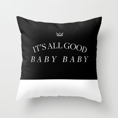 It's All Good Baby Baby Throw Pillow