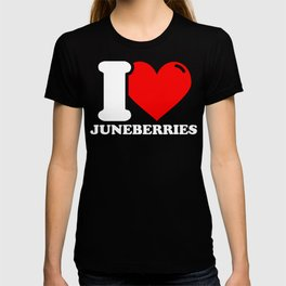 Juneberry Lover Gifts - I love Juneberries T-shirt