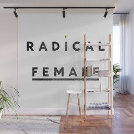 Radical Female Wall Mural