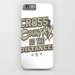 Running Addict Cross Country Runner Go the Distance iPhone Case