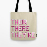 Their, There, They're Tote Bag