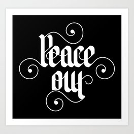 peace out Art Print