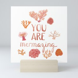 You Are Mermazing Mini Art Print