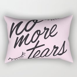 No more tears! Rectangular Pillow